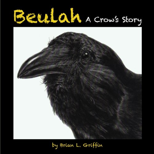 Download Beulah: A Crow's Story PDF