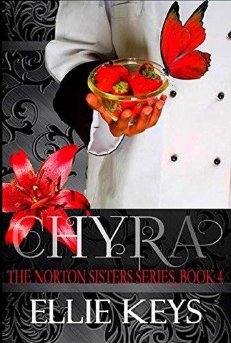 Chyra (The Norton Sisters Series Book 4)
