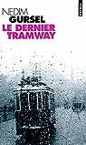 Le Dernier Tramway par Gürsel