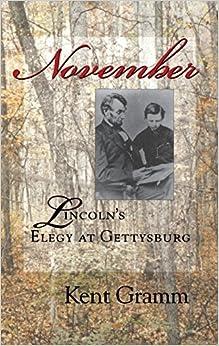 _EXCLUSIVE_ November: Lincoln's Elegy At Gettysburg. opcion Reply kawasaki Download chart