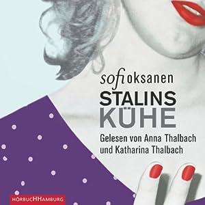 Stalins Kühe Hörbuch