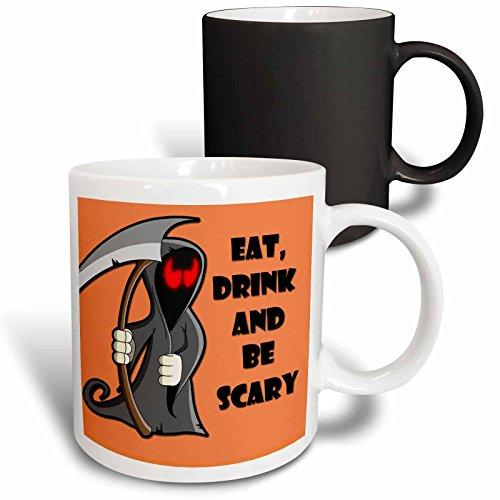 3dRose mug_218445_3 Eat, drink and be scary. Halloween funny quotes. Popular saying. - Magic Transforming Mug, 11oz