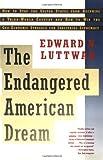 The Endangered American Dream, Edward N. Luttwak, 0671896679