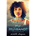 Who Killed My Husband?