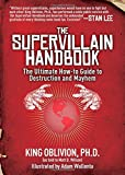 img - for The Supervillain Handbook: The Ultimate How-to Guide to Destruction and Mayhem book / textbook / text book