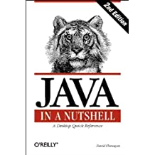 Java in a Nutshell: A Desktop Quick Reference for Java Programmers
