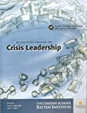 An Executive Briefing on Crisis Leadership, , 1932692045