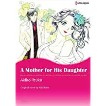 A Mother for His Daughter: Harlequin comics