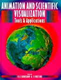 img - for Animation and Scientific Visualization: Tools and Applications book / textbook / text book