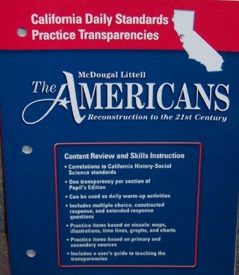 The Americans California: Daily Standards Practice Transp Grades 9-12 Reconstruction to the 21st Century