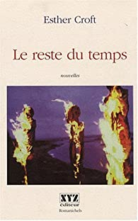 Le reste du temps par Esther Croft