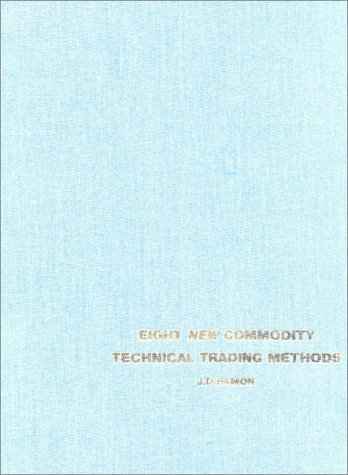 Eight New Commodity Technical Methods