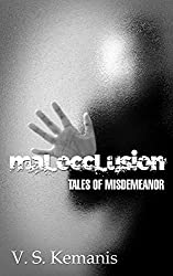 Malocclusion, tales of misdemeanor (English Edition)