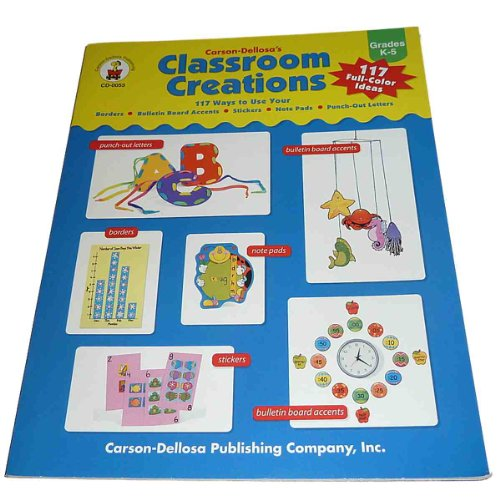 Bulletin Board Outs Punch (Carson-Dellosa Classroom Creations: 117 Ways to Use Your Borders, Bulletin Board Accents, Stickers, Note Pads, Punch-Out Letters : Grades K-5)