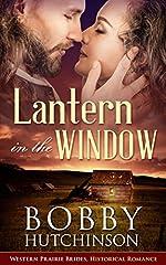 Lantern In The Window: Western Prairie Brides Historical Romance