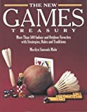 The New Games Treasury: More Than 500 Indoor and Outdoor Favorites With Strategies, Rules, and Traditions