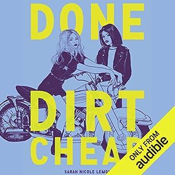 Amazon com: Done Dirt Cheap (Audible Audio Edition): Sarah Nicole