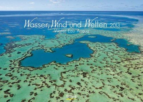 Wasser, Wind und Wellen 2013