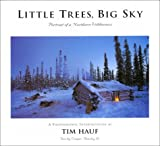 Little Trees, Big Sky, Tim Hauf, 0965968847