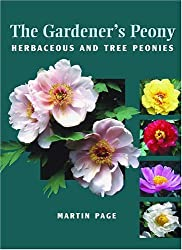 The Gardener's Peony: Herbaceous and Tree Peonies