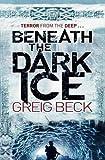 """Beneath the Dark Ice (Alex Hunter) [Paperback]"" av Greig Beck"