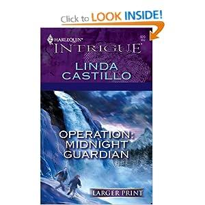Operation: Midnight Guardian (Harlequin Large Print Intrigue) Linda Castillo