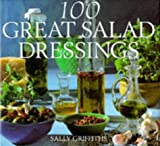 img - for 100 Great Salad Dressings book / textbook / text book