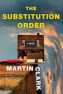Book Cover: The Substitution Order: A novel
