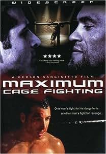Maximum Cage Fighting