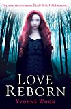 Love Reborn: Dead Beautiful Trilogy (Book 3)