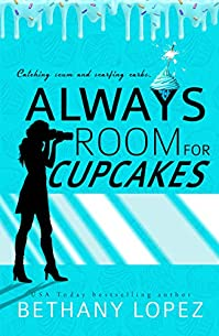 Always Room For Cupcakes by Bethany Lopez ebook deal