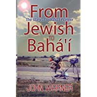 From Jewish to Baha'i