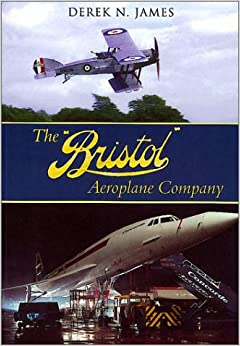 The Bristol Aeroplane Company por Derek N. James epub