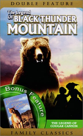 The Legend of Black Thunder Mountain/The Legend of Cougar Canyon [VHS] (Sh Black Bear)