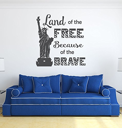 [Patriotic Decals - Statue of Liberty, Land of the Free Because of the Brave - Patriotic Wall Art for the Home, Office, or] (Halloween Backgrounds Free)