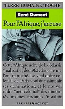 Pour l'Afrique, j'accuse par Dumont