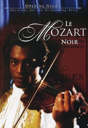 Amazon Le Mozart Noir Joseph Boulogne Le Chevalier Saint