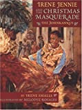 Irene Jennie and the Christmas Masquerade, Irene Smalls, 0316798789