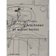 Arachnéen et autres textes (L')