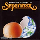 Supermax CD - World of Tomorrow