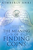 The Meaning of Finding Coins: Messages and