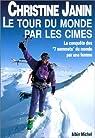 Le Tour du monde par les cimes par Janin