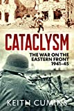 Cataclysm: The War on the Eastern Front, 1941–45