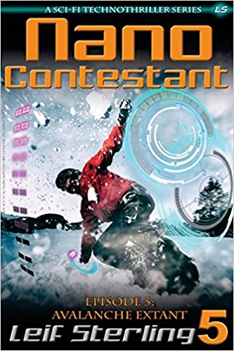 Book Nano Contestant - Episode 5: Avalanche Extant: Volume 5 (Nano Contestant Series)