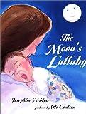The Moon's Lullaby, Josephine Nobisso, 043929312X
