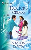 img - for Doctor's Orders (Silhouette Romance) book / textbook / text book