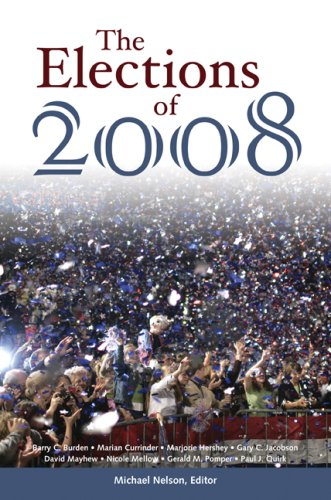 Read Online The Elections of 2008 (Elections of (Year)) PDF
