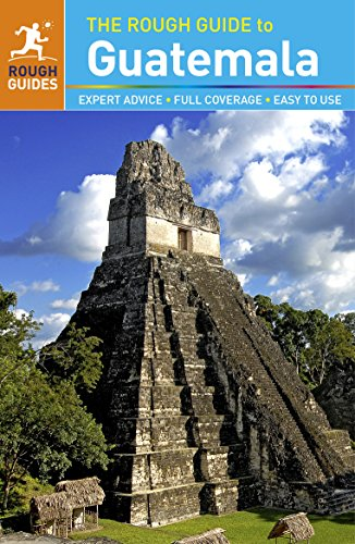 The Rough Guide to Guatemala (Rough Guides)...