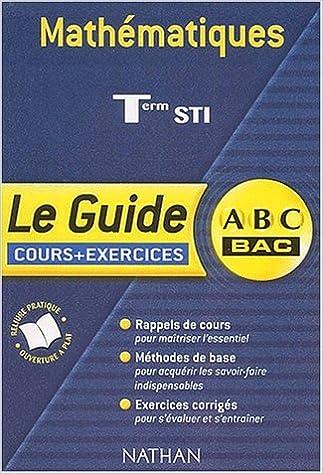 Livre gratuits ABC du Bac : Maths STI : Cours et exercices pdf