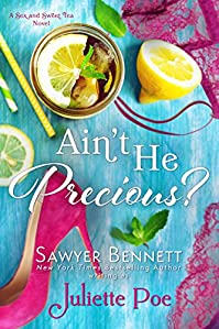 Ain't He Precious? by Juliette Poe ebook deal